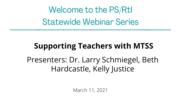 March 2021 Webinar: Supporting Teachers with MTSS