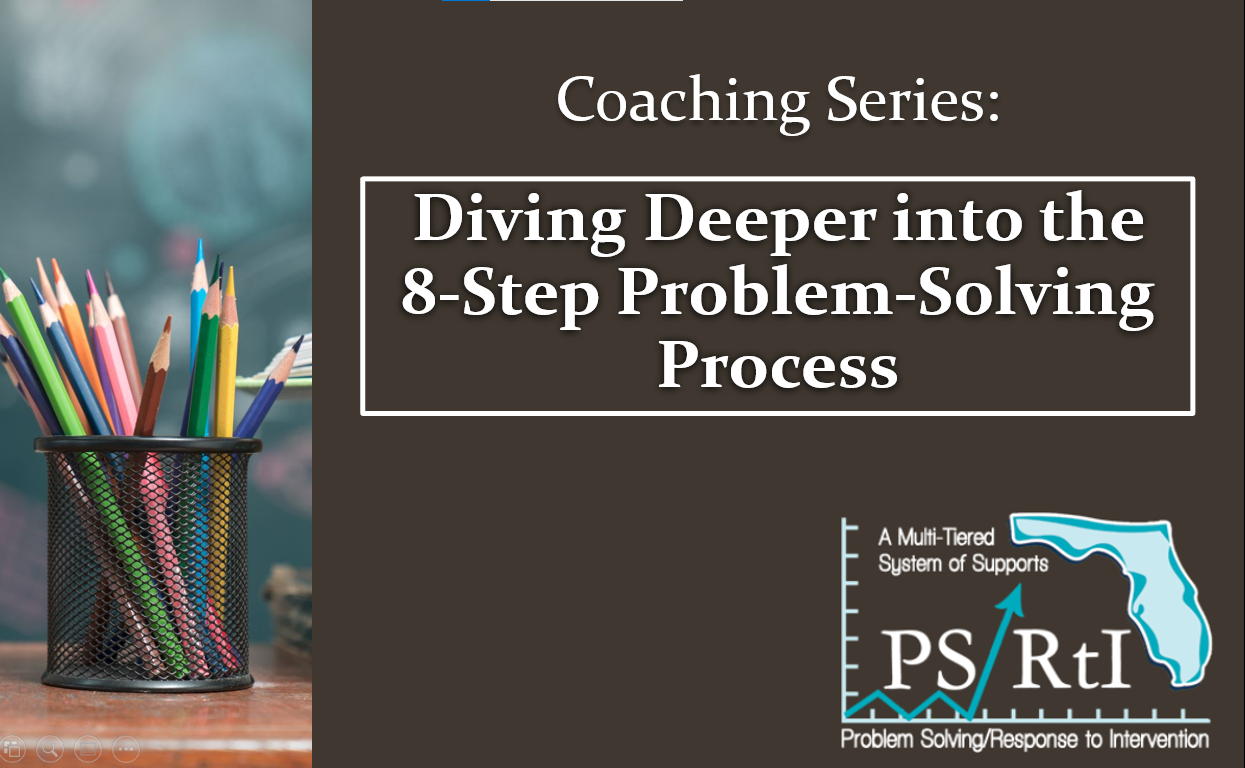 Diving Deeper into the 8-Step Problem-Solving Process