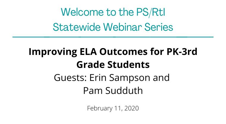 February 2020: Improving ELA Outcomes for PK-3rd Grade Students