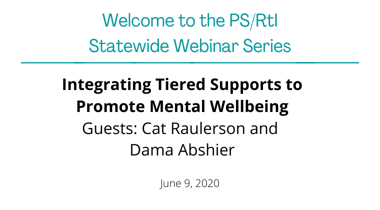 June 2020: Integrating Tiered Supports to Promote Mental Wellbeing