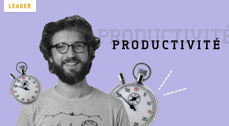Gérer son temps, gagner en productivité et prioriser les tâches qui rapportent du business