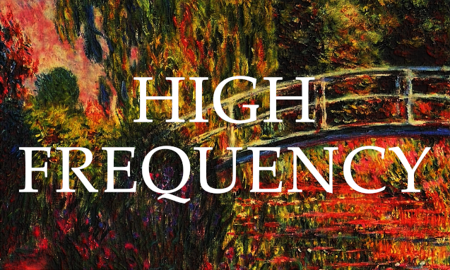 CULTIVATING HIGH-FREQUENCY LIVING