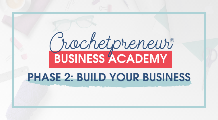 2: Build Your Business