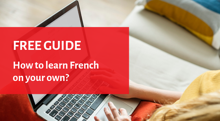 Free guide – How to learn French on your own?