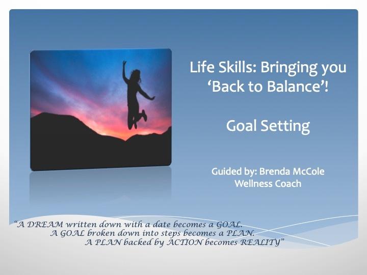 Life Skills 3 - Creating Your Goals