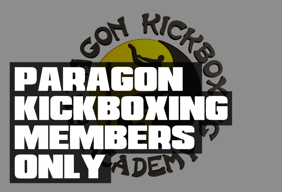 Paragon Kickboxing Members Only