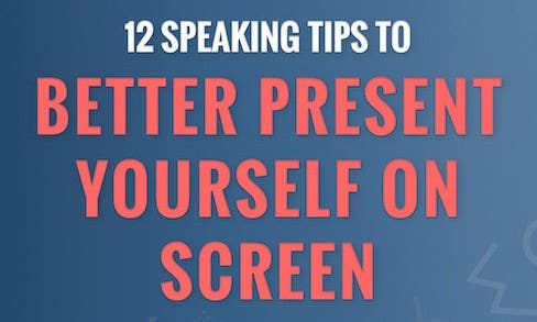 12 Ways to Better Present Yourself On Camera