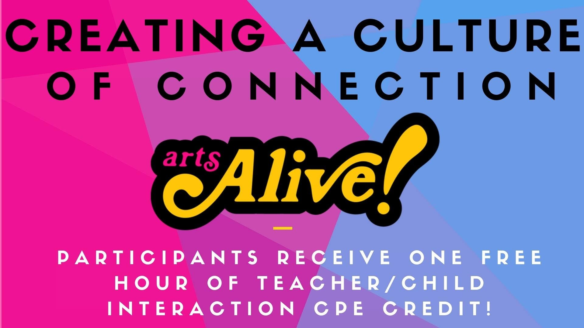 Creating A Culture of Connection  - 1 Hour of CPE credit