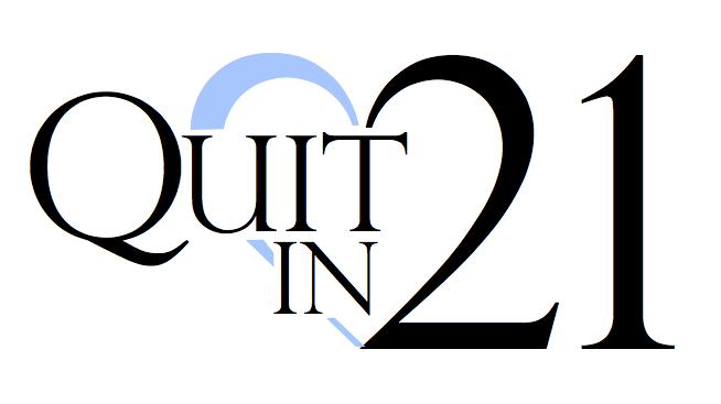 Quit in Twenty One