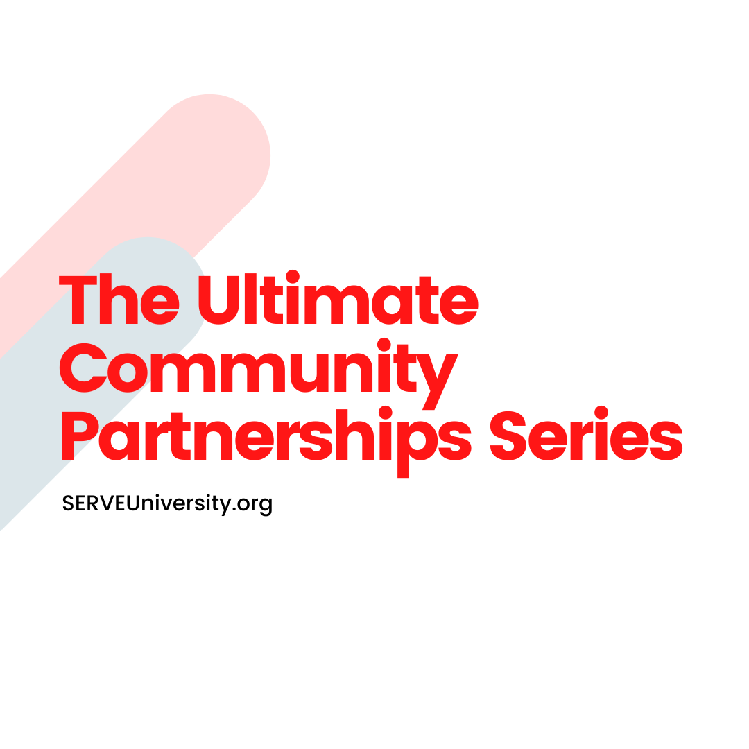 The Ultimate Community Partnership Series