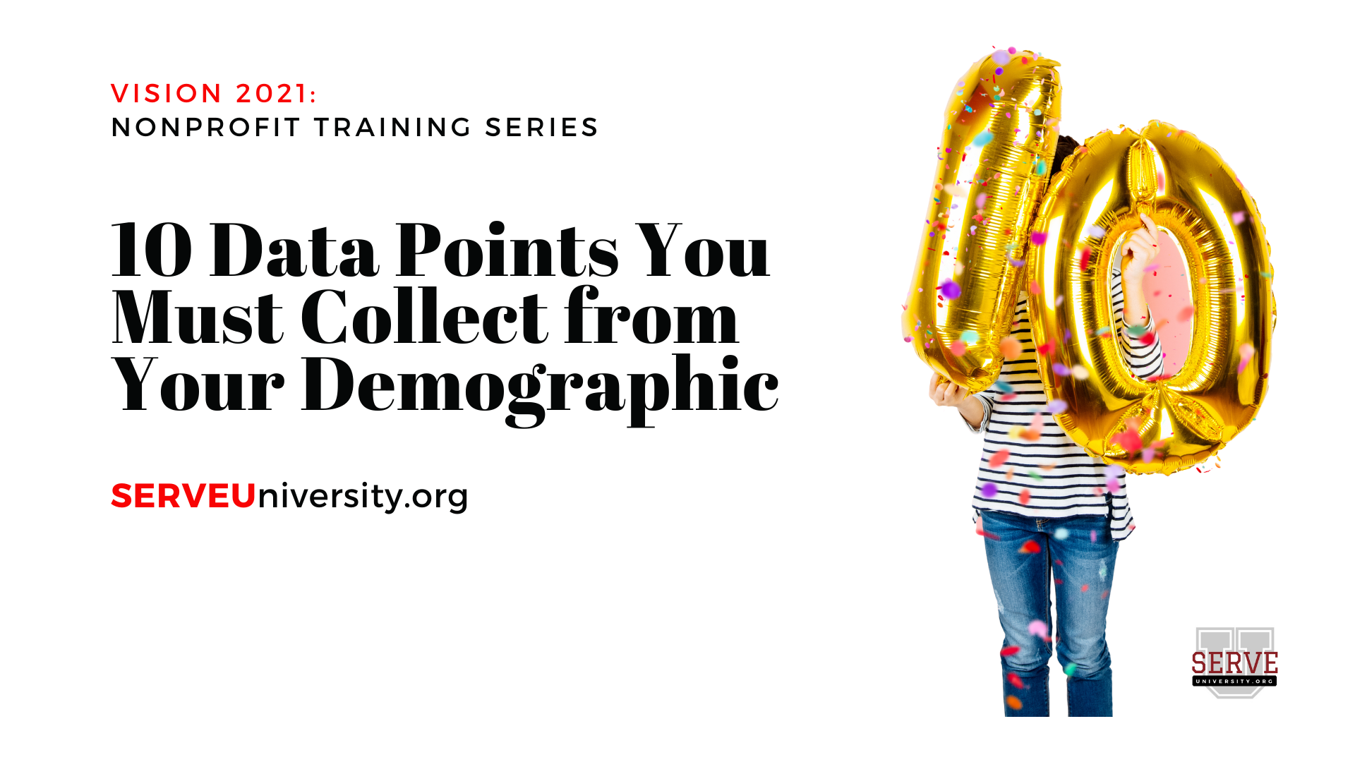 10 Data Points You Must Collect from Your Demographic in 2021