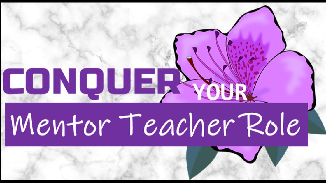 Conquer Your Mentor Teacher Role