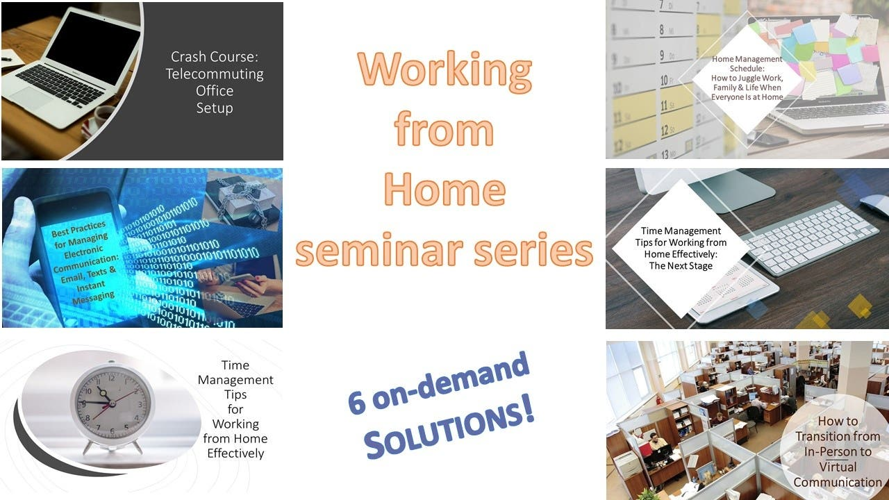 Working from Home - Seminar Series