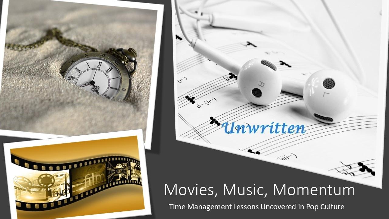Unwritten - Movies, Music, Momentum Series