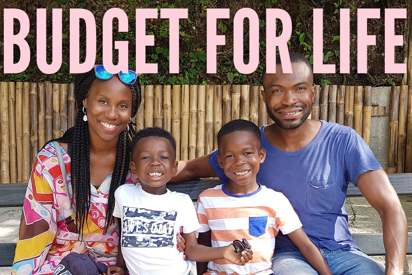 BUDGET FOR LIFE