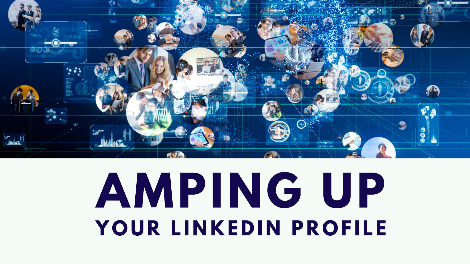 Amping Up Your LInkedIn Profile