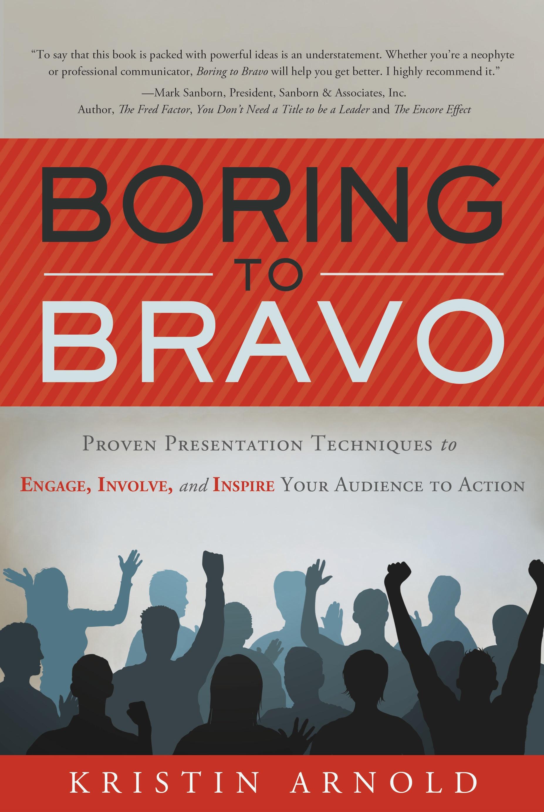 Boring to Bravo: Audio