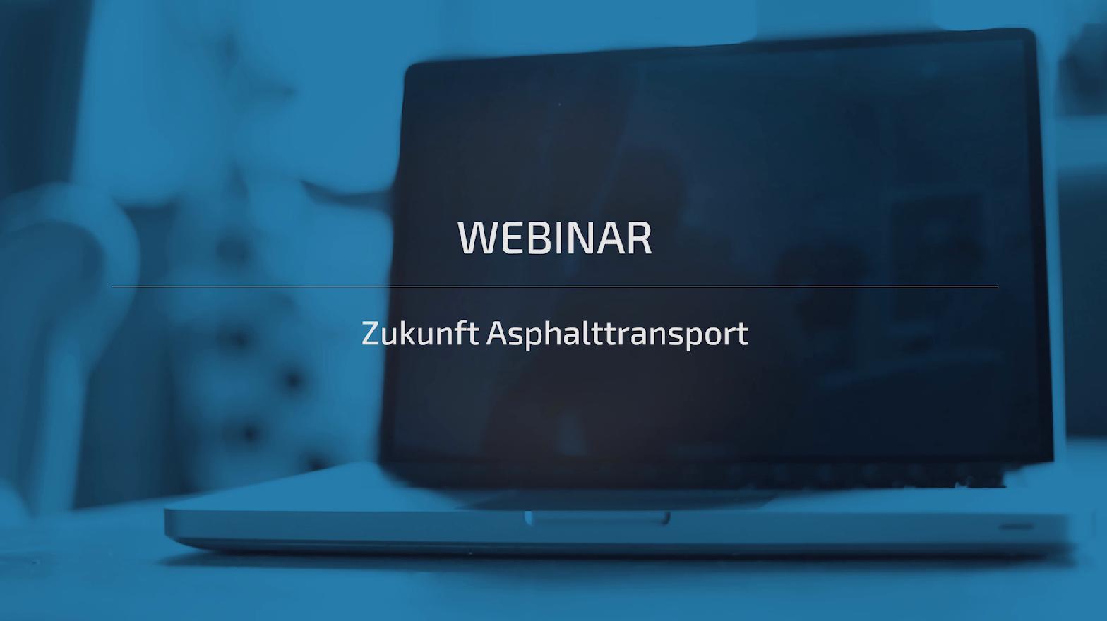 Webinar - Zukunft Asphalttransport