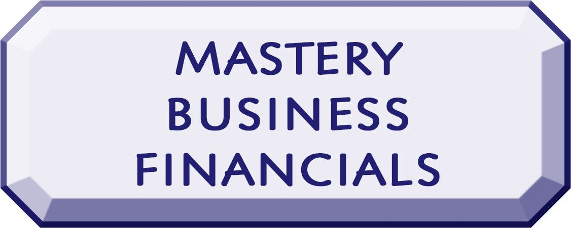 Financials [9 of 9] - Business Mastery