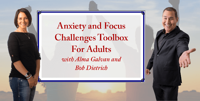 Anxiety and Focus Toolbox