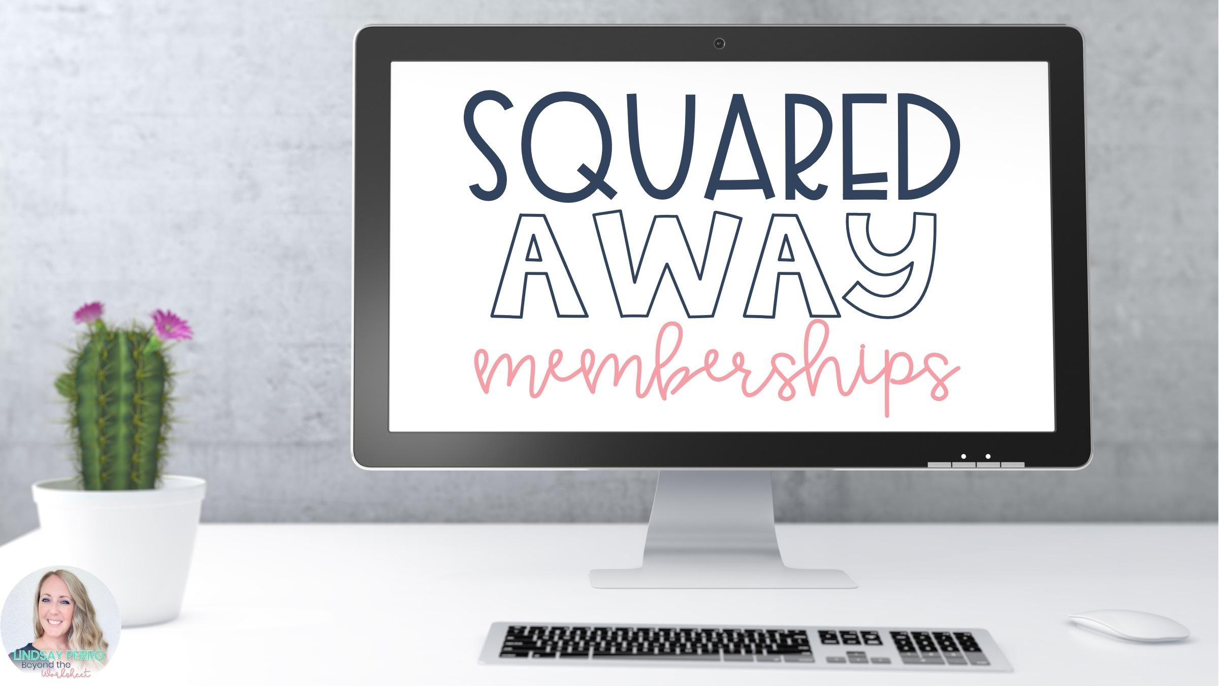 Squared Away Memberships