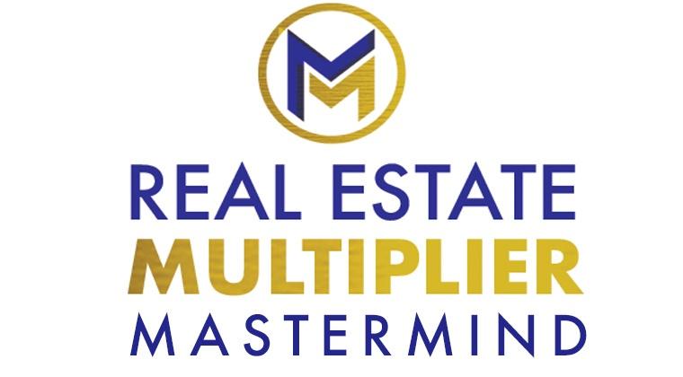Real Estate Multiplier Mastermind