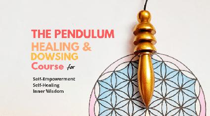 The Pendulum Healing & Dowsing Course