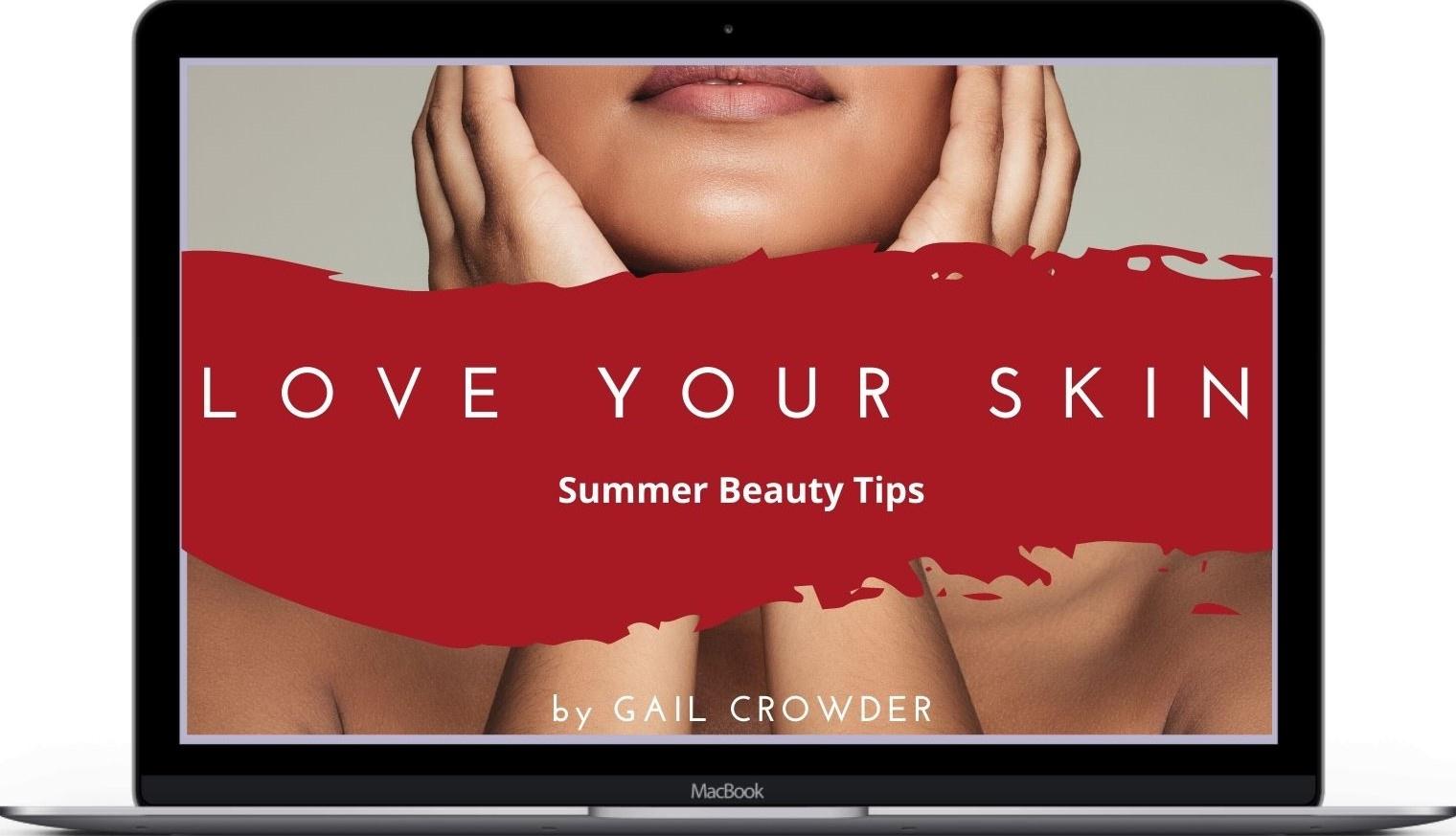 Love Your Skin: Summer Beauty Tips Ebook