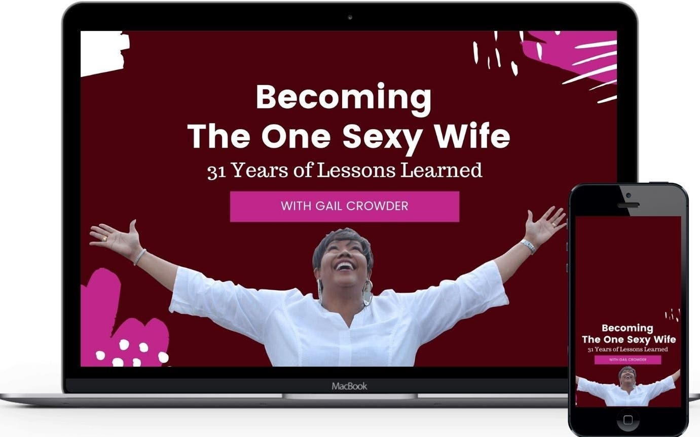 Becoming The One Sexy Wife: 31 Years of Lessons Learned Online Conference