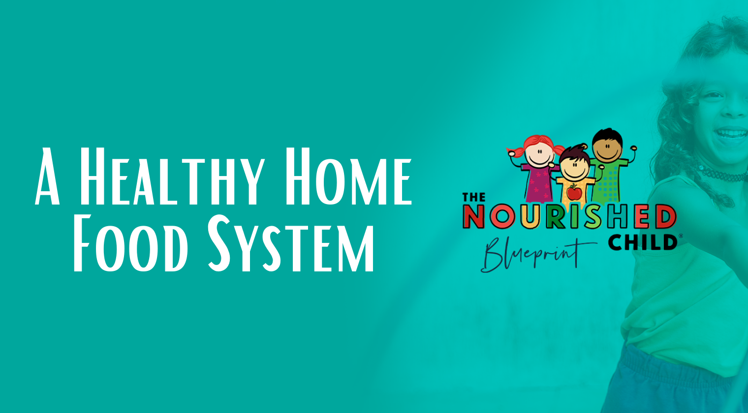 A Healthy Home Food System - TNCB