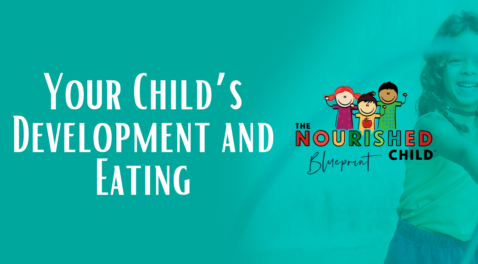 Your Child's Development and Eating - TNCB