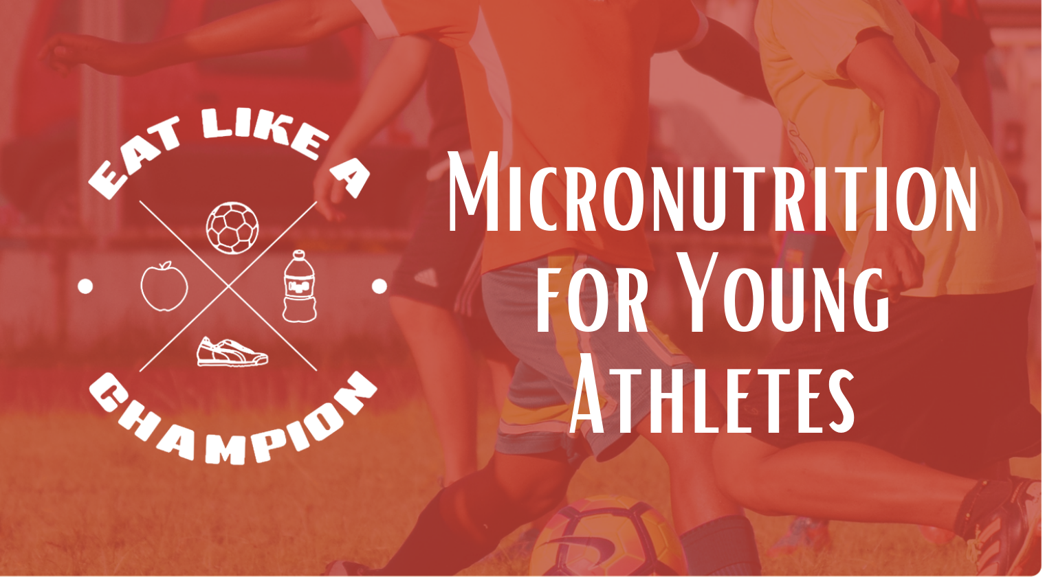 Micronutrition for Young Athletes - ELC