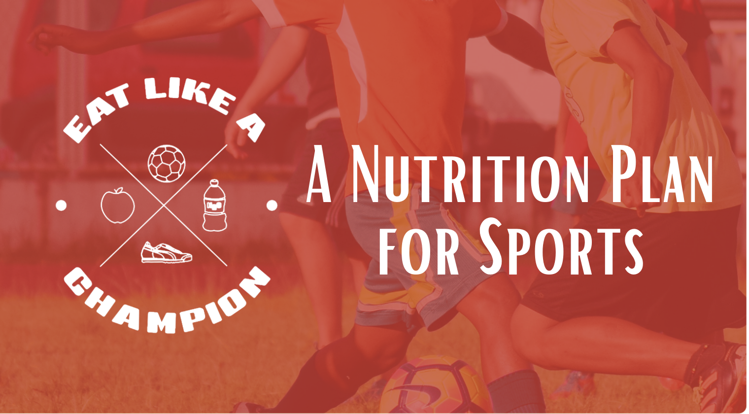 A Nutrition Plan for Sports - ELC