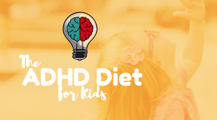 The ADHD Diet for Kids