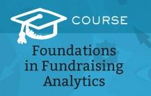 Foundations in Fundraising Analytics