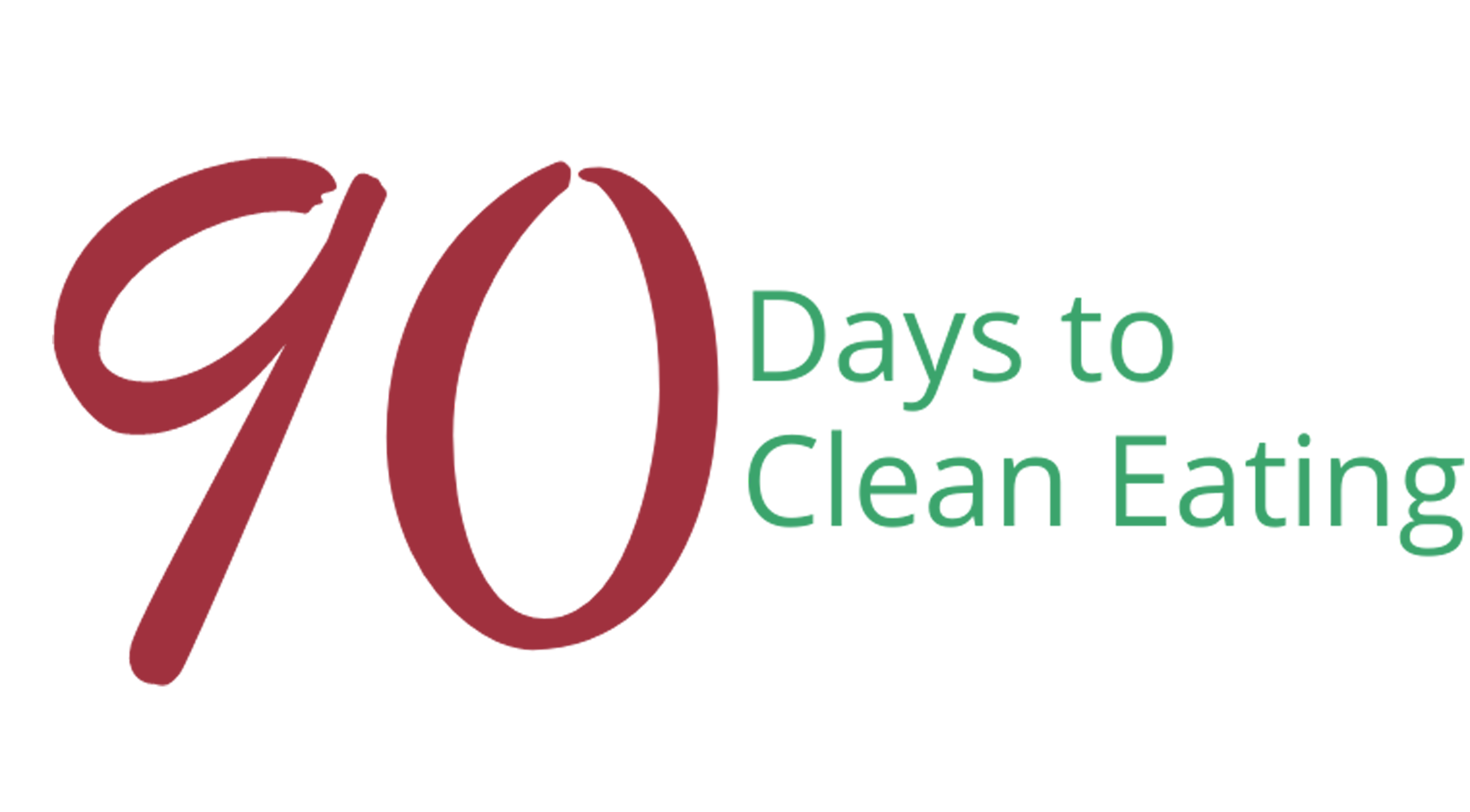 90 Days to Clean Eating