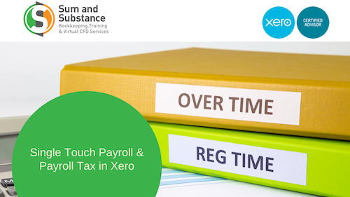 Single Touch Payroll & Payroll Tax in Xero with  EOY Finalisation
