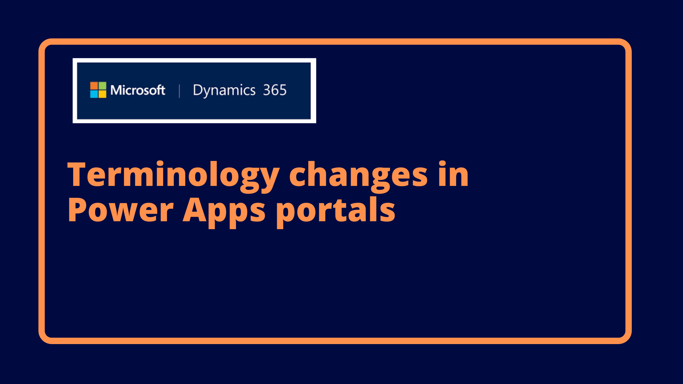 Terminology changes in Power Apps portals