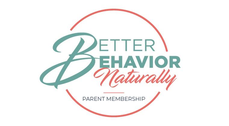 Better Behavior Naturally Parent Membership
