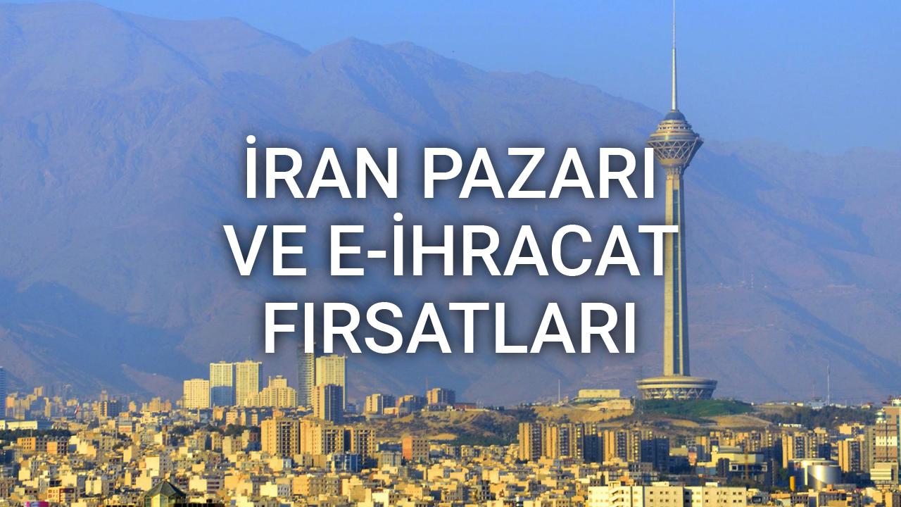 İran Pazarı ve E-ihracat Fırsatları - Sadra Mehrabi