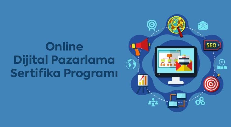 Online Dijital Pazarlama Sertifika Programı
