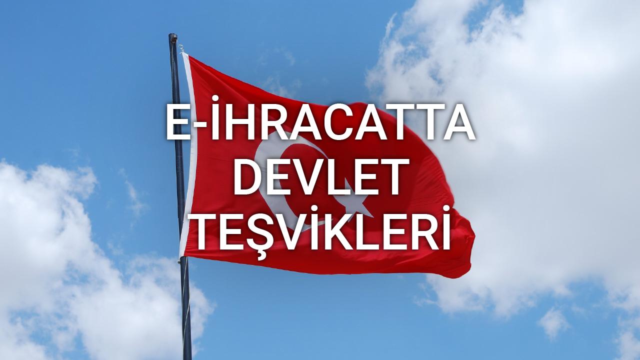 E-ihracatta Devlet Teşvikleri - Emre Bükçü