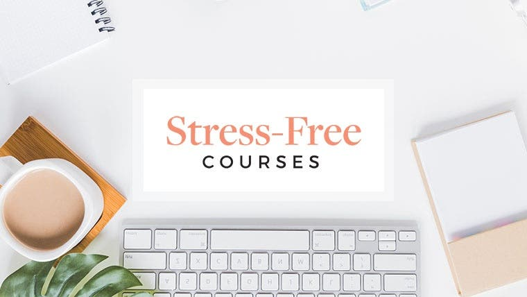 Stress-Free Courses