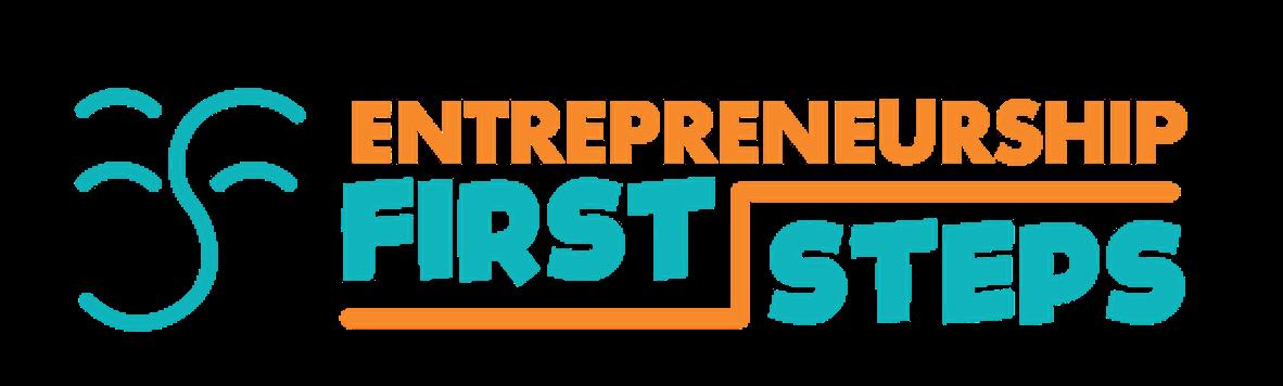 Entrepreneurship First Steps