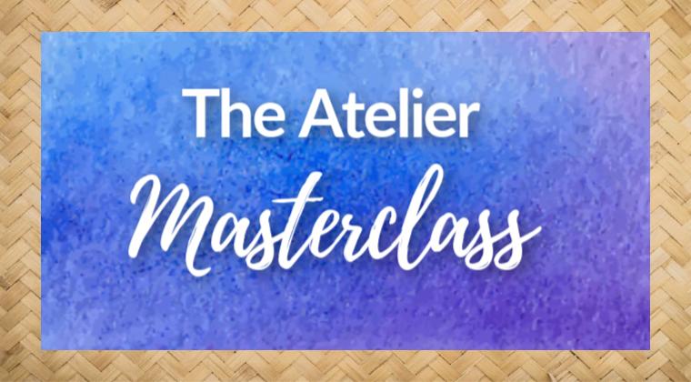 Atelier Masterclass
