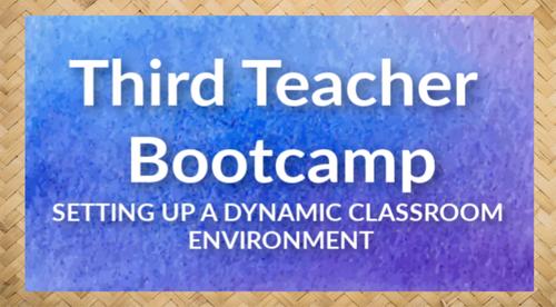 Third Teacher Bootcamp
