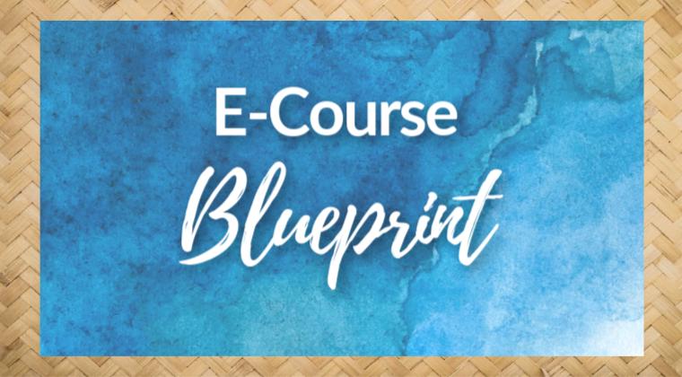 E-Course Blueprint