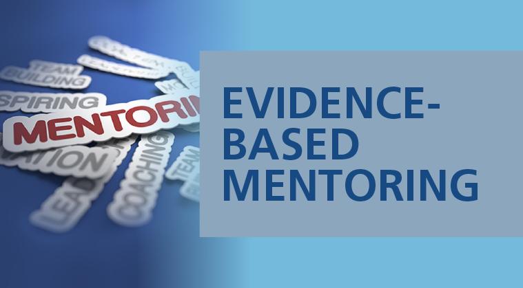 Evidence-Based Mentoring