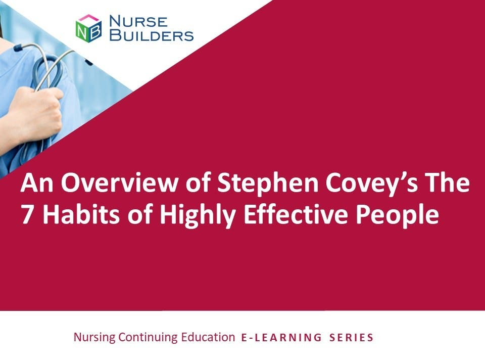 An Overview of Stephen Covey's The 7 Habits of Highly Effective People