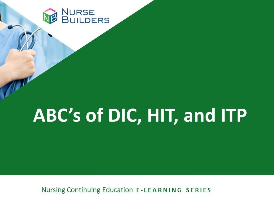 ABC's of DIC, HIT, and ITP